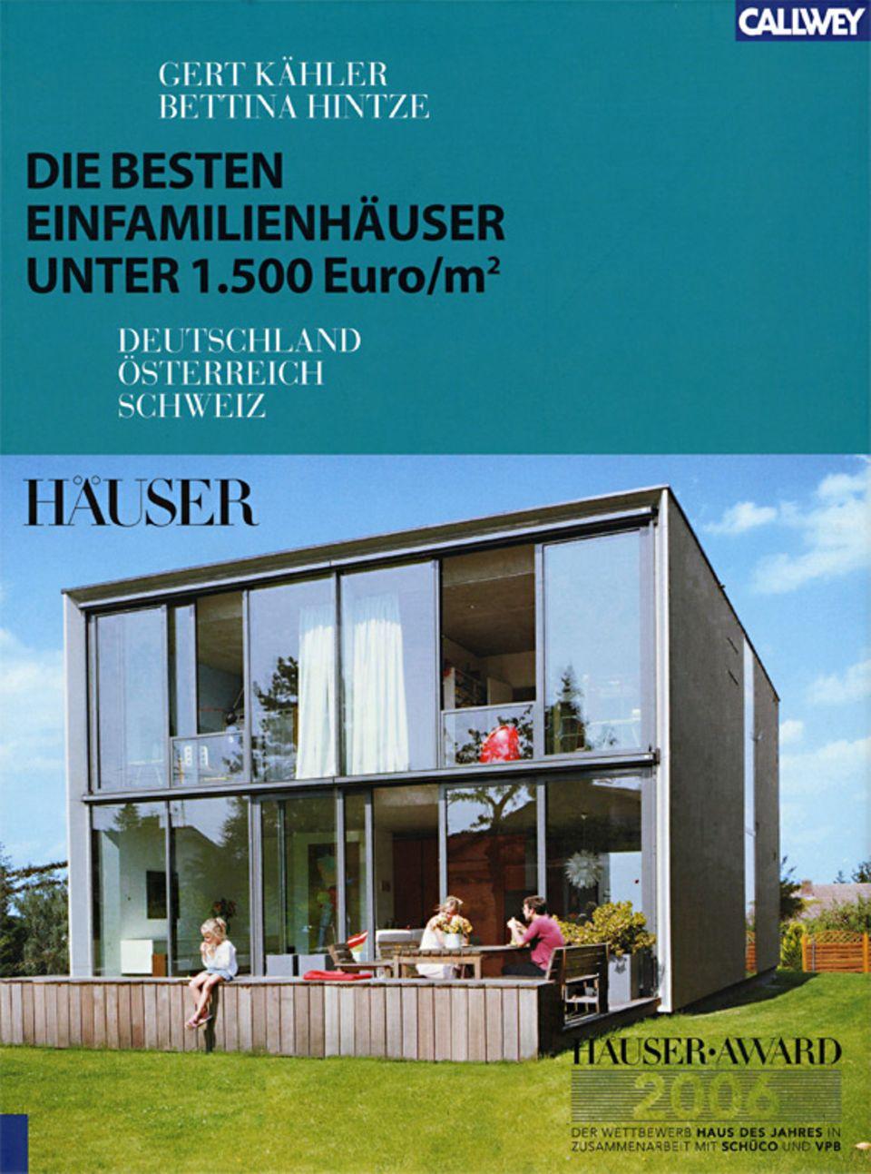 HÄUSER-AWARD 2006: preisgünstig Bauen