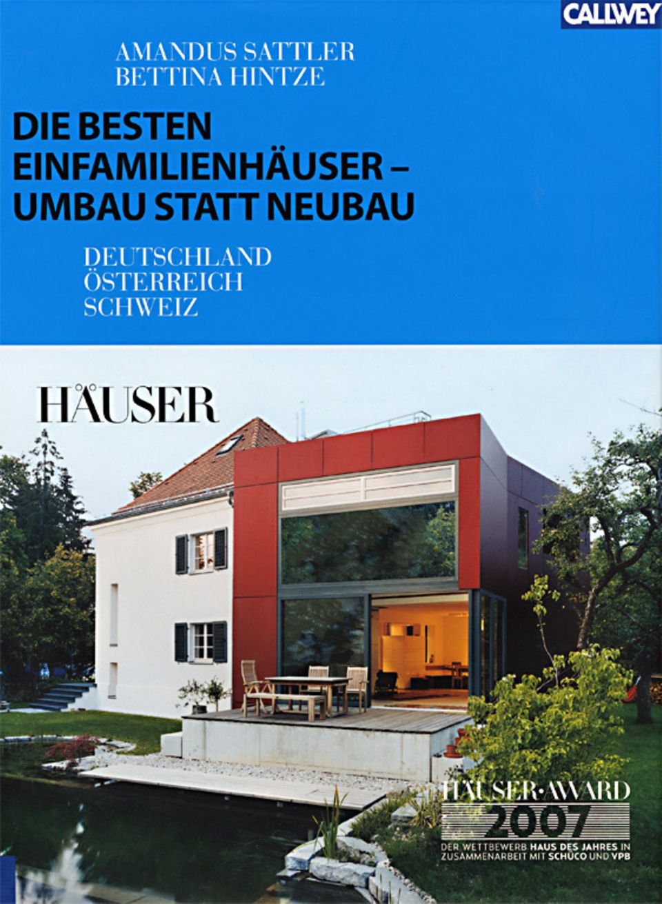HÄUSER-AWARD 2007: Umbauen statt Neubauen