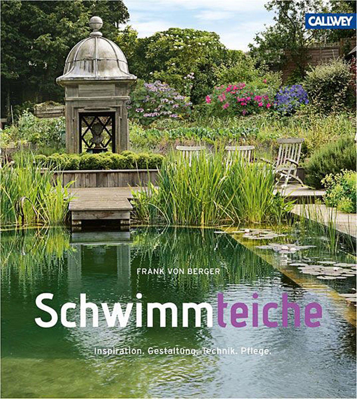 """Der natürliche Pool: """"Schwimmteiche"""" von Frank von Berger"""