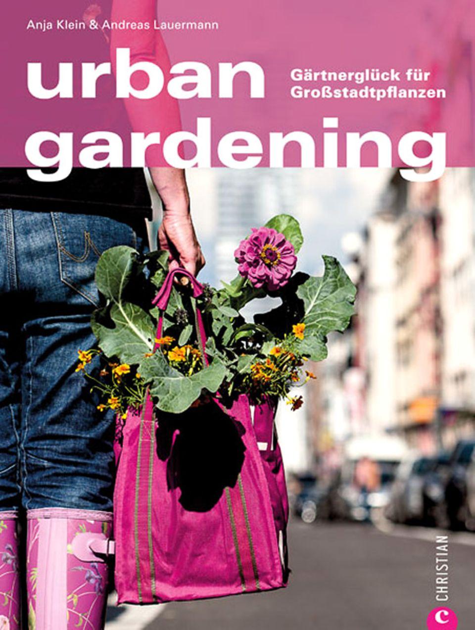 """Grüne Städte: """"Urban Gardening"""" von Anja Klein und Andreas Lauermann"""