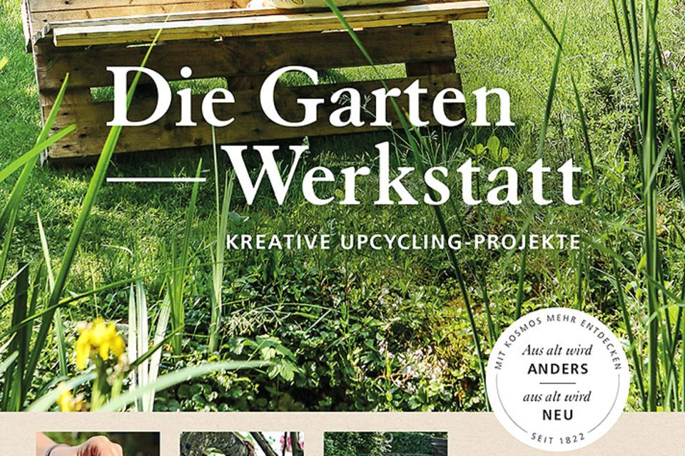 """Cover vom Buch """"Die Gartenwerkstatt – kreative Upcycling-Projekte"""" von Autor Thomas Heß"""