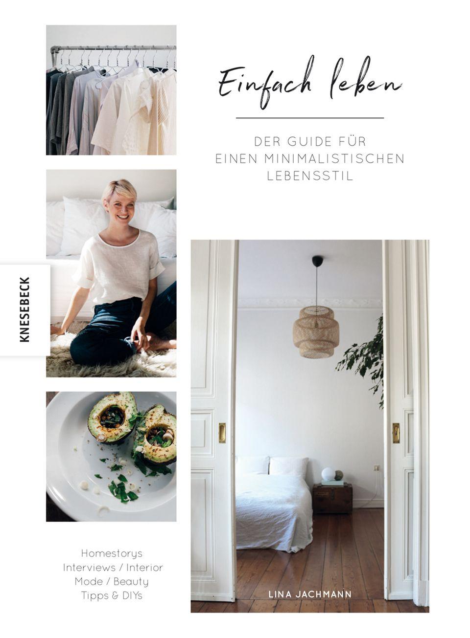 """""""Einfach leben - Guide für ein minimalistisches Leben"""", Knesebeck Verlag"""