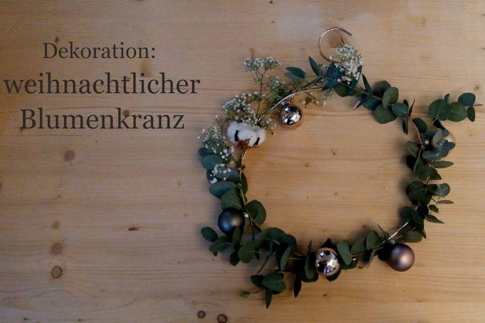 So geht der der weihnachtliche Blumenkranz
