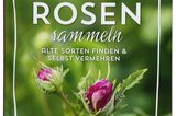 Rosen sammeln Buch